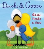 Duck & Goose, Goose Needs a Hug (eBook, ePUB)