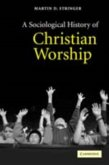 Sociological History of Christian Worship (eBook, PDF)