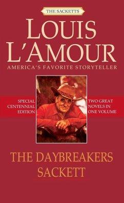 The Daybreakers and Sackett (2-Book Bundle) (eBook, ePUB)