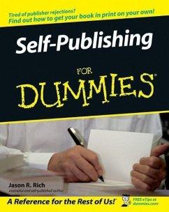 Self-Publishing For Dummies (eBook, PDF) - Rich, Jason R.