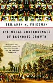 The Moral Consequences of Economic Growth (eBook, ePUB)