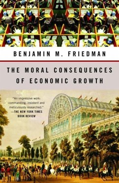 The Moral Consequences of Economic Growth (eBook, ePUB) - Friedman, Benjamin M.