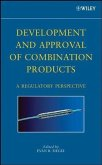 Development and Approval of Combination Products (eBook, PDF)