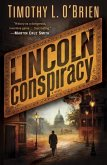 The Lincoln Conspiracy (eBook, ePUB)