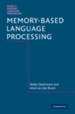 Memory-Based Language Processing (eBook, PDF) - Daelemans, Walter