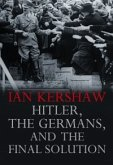 Hitler, the Germans, and the Final Solution (eBook, ePUB)
