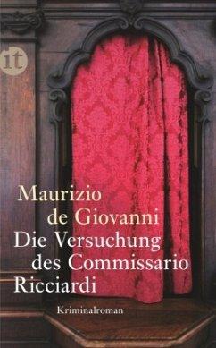 Die Versuchung des Commissario Ricciardi / Commissario Ricciardi Bd.6 - De Giovanni, Maurizio