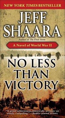 No Less Than Victory (eBook, ePUB) - Shaara, Jeff