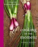 Cooking in the Moment (eBook, ePUB)