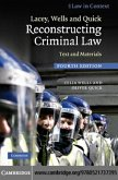 Lacey, Wells and Quick Reconstructing Criminal Law (eBook, PDF)