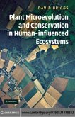 Plant Microevolution and Conservation in Human-influenced Ecosystems (eBook, PDF)