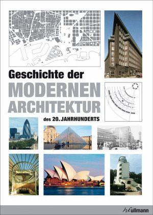 geschichte der modernen architektur des 20 jahrhunderts von j rgen tietz buch. Black Bedroom Furniture Sets. Home Design Ideas