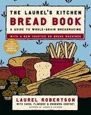 The Laurel's Kitchen Bread Book (eBook, ePUB)