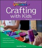 Teach Yourself VISUALLY Crafting with Kids (eBook, PDF)