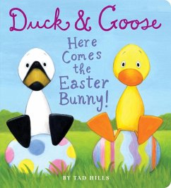 Duck & Goose, Here Comes the Easter Bunny! (eBook, ePUB) - Hills, Tad