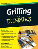 Grilling For Dummies (eBook, PDF)
