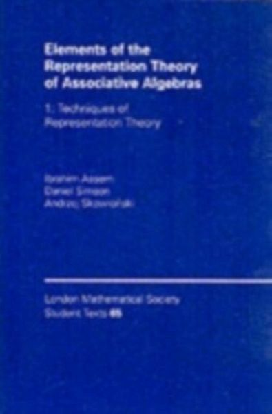 Elements of the Representation Theory of Associative Algebras: Volume 1 (eBook, PDF)