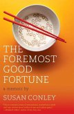 The Foremost Good Fortune (eBook, ePUB)