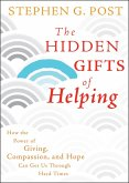 The Hidden Gifts of Helping (eBook, PDF)