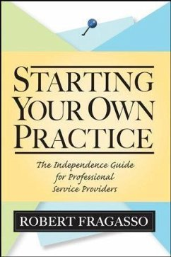 Starting Your Own Practice (eBook, PDF) - Fragasso, Robert