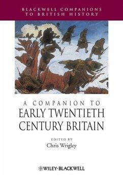 A Companion to Early Twentieth-Century Britain (eBook, PDF)