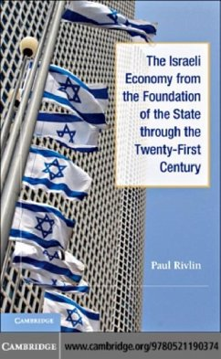 Israeli Economy from the Foundation of the State through the 21st Century (eBook, PDF) - Rivlin, Paul