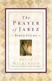 The Prayer of Jabez Bible Study (eBook, ePUB)