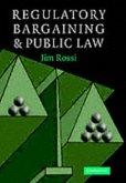 Regulatory Bargaining and Public Law (eBook, PDF)