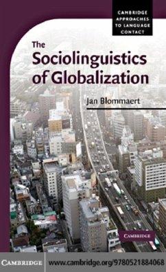 Sociolinguistics of Globalization (eBook, PDF) - Blommaert, Jan
