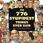 776 Stupidest Things Ever Said (eBook, ePUB)