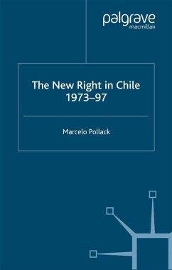 New Right in Chile (eBook, PDF) - Pollack, M.
