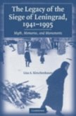 Legacy of the Siege of Leningrad, 1941-1995 (eBook, PDF)