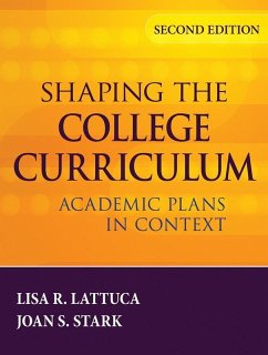 Shaping the College Curriculum (eBook, PDF) - Lattuca, Lisa R.; Stark, Joan S.