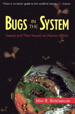 Bugs In The System (eBook, ePUB) - Berenbaum, May