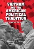 Vietnam and the American Political Tradition (eBook, PDF)