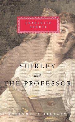 Shirley and The Professor (eBook, ePUB) - Bronte, Charlotte