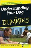 Understanding Your Dog For Dummies (eBook, PDF)