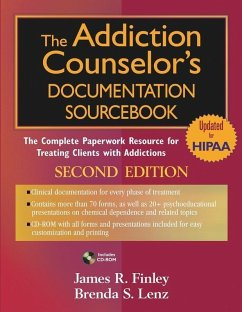 The Addiction Counselor's Documentation Sourcebook (eBook, PDF) - Lenz, Brenda S.; Finley, James R.