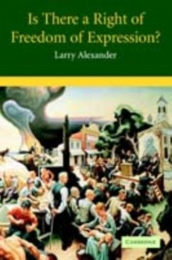 Is There a Right of Freedom of Expression? (eBook, PDF) - Alexander, Larry