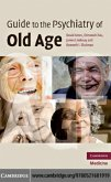 Guide to the Psychiatry of Old Age (eBook, PDF)