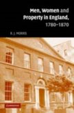 Men, Women and Property in England, 1780-1870 (eBook, PDF)