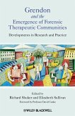 Grendon and the Emergence of Forensic Therapeutic Communities (eBook, PDF)