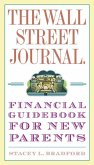 The Wall Street Journal. Financial Guidebook for New Parents (eBook, ePUB)