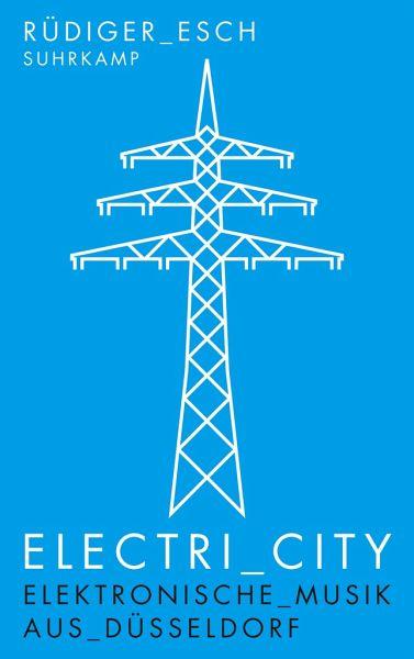 Electri_City - Esch, Rüdiger