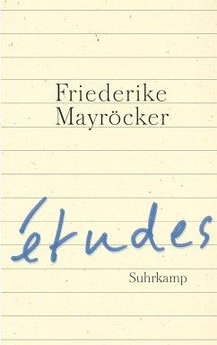 études - Mayröcker, Friederike