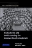 Parliaments and Politics during the Cromwellian Protectorate (eBook, PDF)