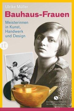 Bauhaus-Frauen - Müller, Ulrike