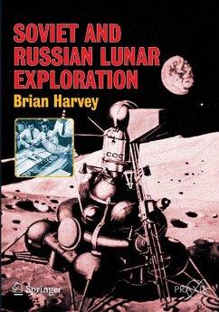 Soviet and Russian Lunar Exploration (eBook, PDF) - Harvey, Brian