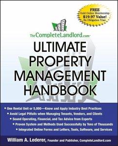 The CompleteLandlord.com Ultimate Property Management Handbook (eBook, ePUB) - Lederer, William A.