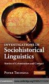 Investigations in Sociohistorical Linguistics (eBook, PDF)